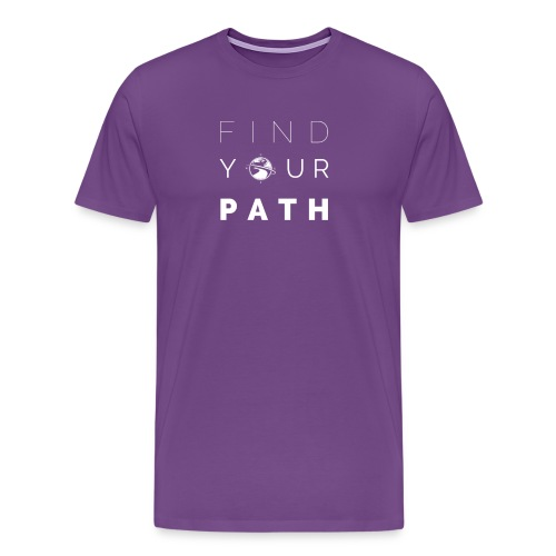 FIND YOUR PATH - Men's Premium T-Shirt