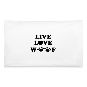 Live Love Woof Pillow  - Pillowcase