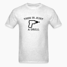 This Is Just A Drill
