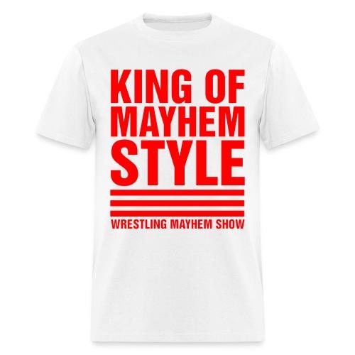 King of Mayhem Style - Men's T-Shirt