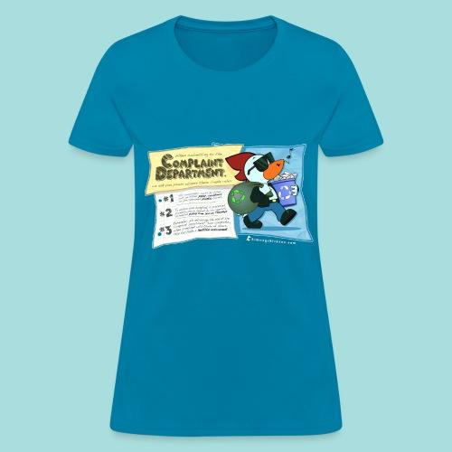 Complaint Department - Women's Tee - Women's T-Shirt