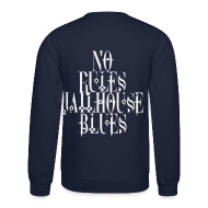 Long Sleeve Shirts ~ Crewneck Sweatshirt ~ Jailhouse Blues® T-Shirt