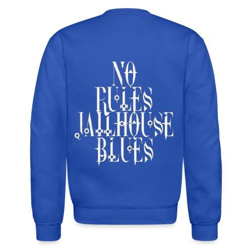 Jailhouse Blues® T-Shirt - Crewneck Sweatshirt