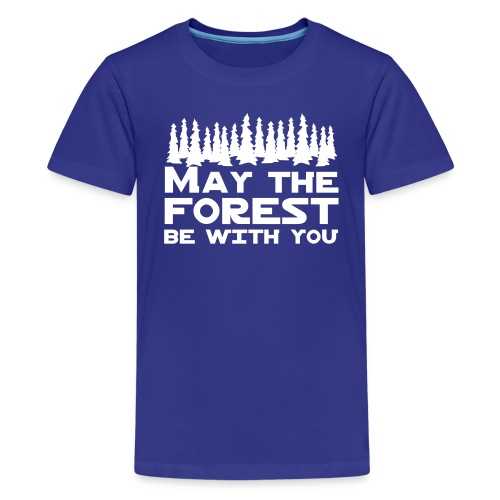 Kid's May The Forest Be with You T-Shirt - Kids' Premium T-Shirt