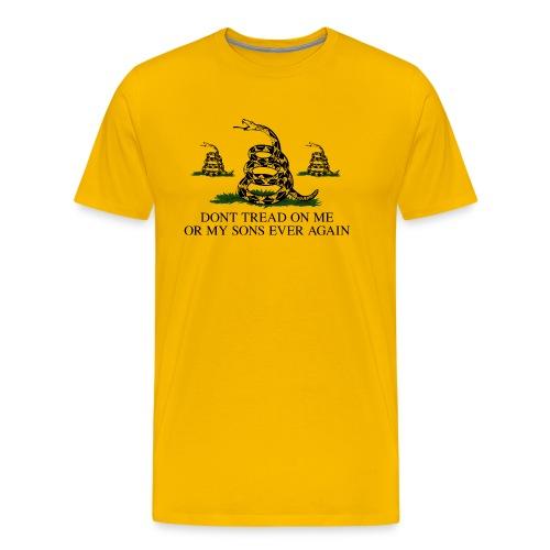 Don't Tread on My Sons (Men) - Men's Premium T-Shirt