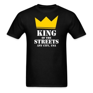 King of the Streets - Men's T-Shirt