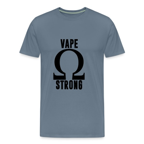 Vape Strong - Men's Premium T-Shirt