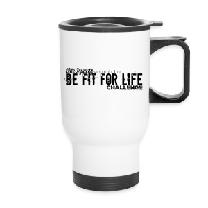 Be Fit For Life Challenge - Travel Mug
