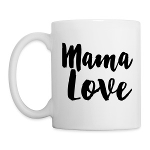Mama Love Righty Mug - Coffee/Tea Mug