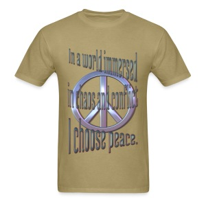 I Choose Peace - Men's T-Shirt