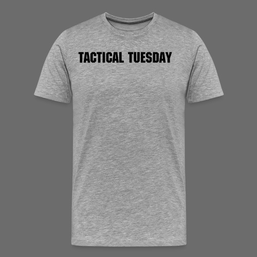 Tactical Tuesday (Zombie) - Men's Premium T-Shirt