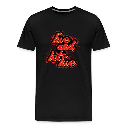 live and let live - Men's Premium T-Shirt