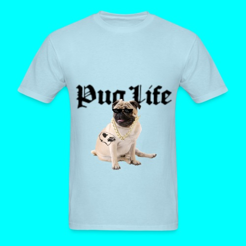 Pug Life Custom Tee - Men's T-Shirt