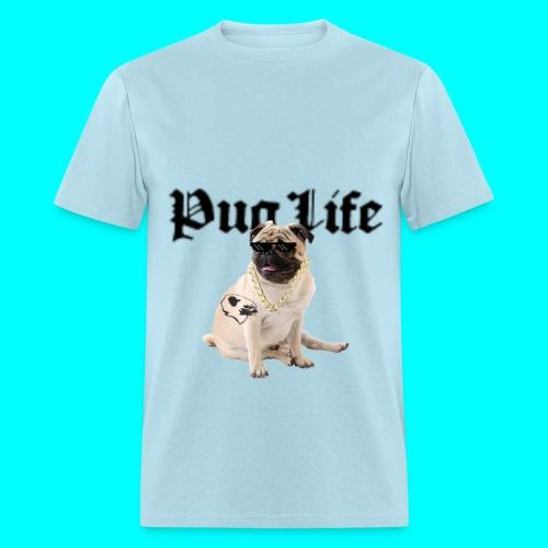 Pug Life Custom Tee - Men's T-Shirt