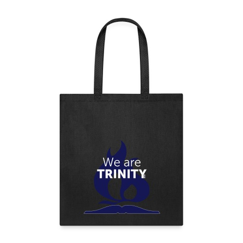 We are Trinity Bag - Tote Bag