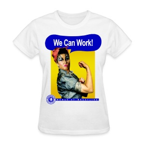 We Can Work! - Women's T-Shirt