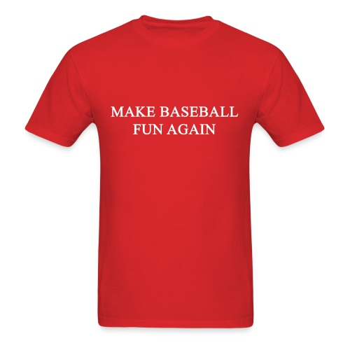 Men's T-Shirt - Nationals,Make Baseball Fun Again,MBFA,MAGA,Funny,Bryce Harper,Baseball,#MBFA