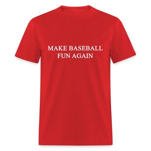 Men's T-Shirt - Nationals,Make Baseball Fun Again,MBFA,MAGA,Funny,Bryce Harper,Baseball,#MBFA