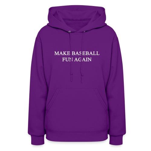 Make Baseball Fun Again Red Women's Hoodie - Women's Hoodie