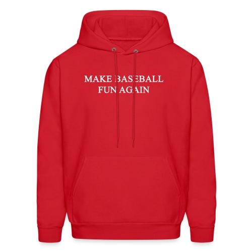 Make Baseball Fun Again Red Men's Hoodie - Men's Hoodie