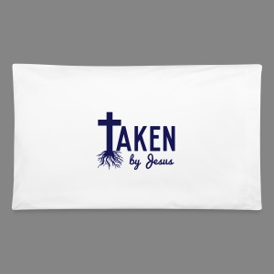 Taken By Jesus Pillow Case - Pillowcase