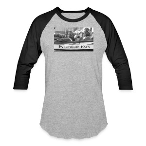 Paid in Full - Everybody Eats (Baseball Tee) - Baseball T-Shirt