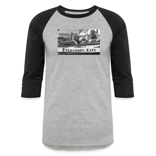Paid in Full - Everybody Eats (Baseball Tee) - Baseball T-Shirt