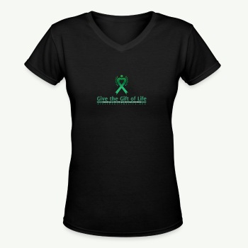 Give the Gift of Life T-Shirt - Women's V-Neck T-Shirt