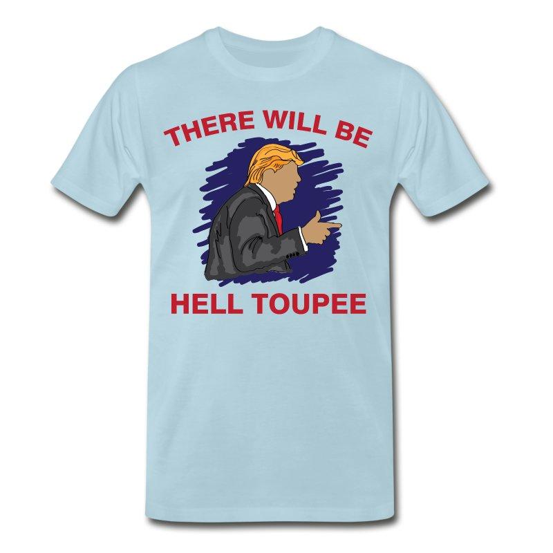 Hell Toupee T Shirt Spreadshirt