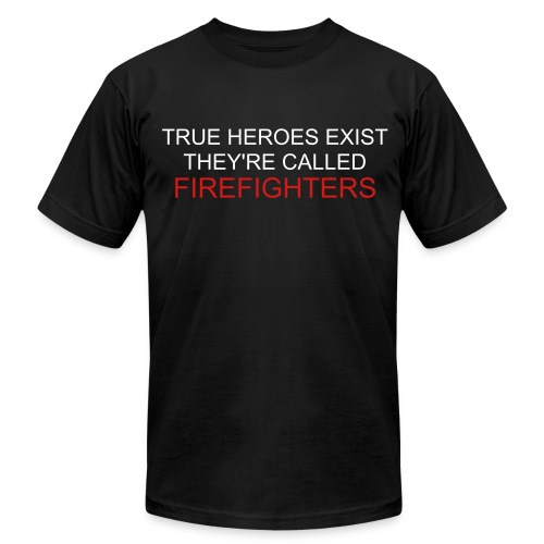 Men's Fine Jersey T-Shirt - Firefighters aren't given enough credit for the work they do. Profits will be donated to Fire Family Foundation.