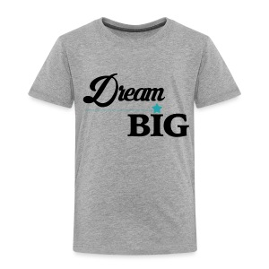 Toddler Dream Big Campaign Shirt (Blue Star) - Toddler Premium T-Shirt