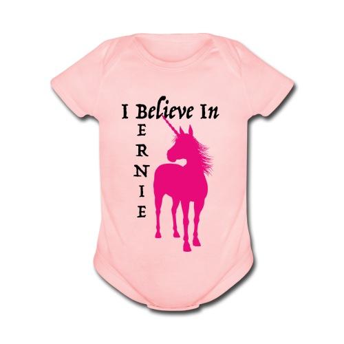 I BELIEVE IN BERNIE  - #BernieBabies - Organic Short Sleeve Baby Bodysuit