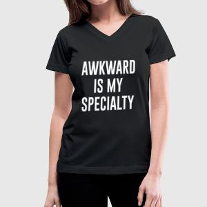 awkward is my specialty - Women's V-Neck T-Shirt