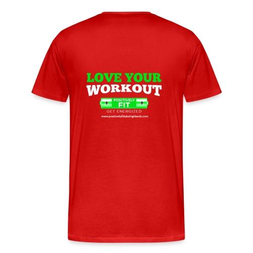 Men's/Unisex PFLH Love Your Workout Premium Tee - Men's Premium T-Shirt