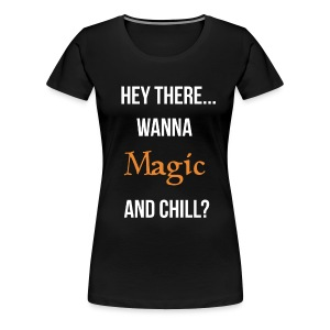 Magic and chill woman's (white) - Women's Premium T-Shirt