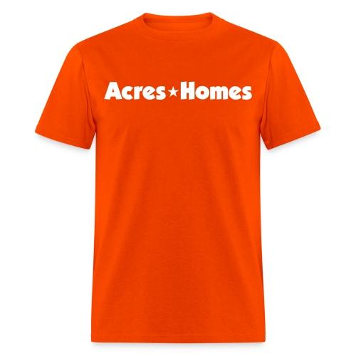 Acres Homes Orange - Men's T-Shirt