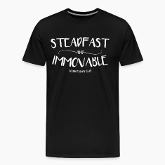 Steadfast and Immovable (1 Corinthians 15:58) T-Shirts