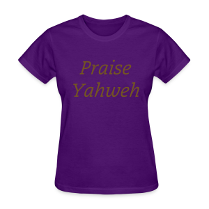 Women's Praise Yahweh T-Shirt GOLD GLITTER - Women's T-Shirt