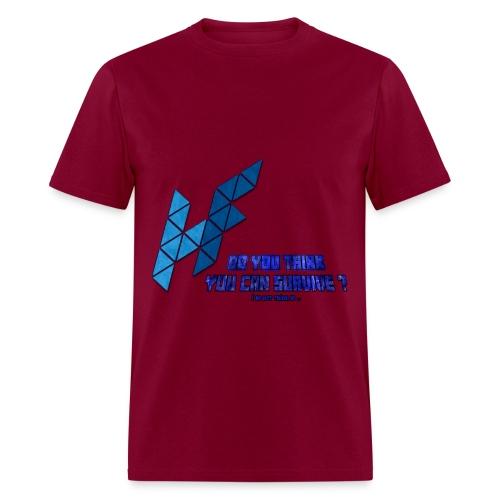 Can you Survive - Men's T-Shirt