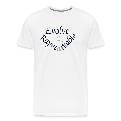 Evolve 2 Raymarkable - White - Men's Premium T-Shirt
