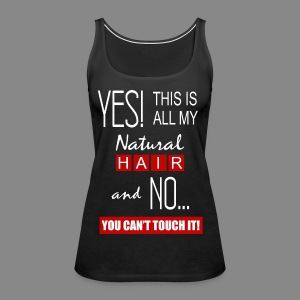 This is All My Hair 2 (Tank) - Women's Premium Tank Top