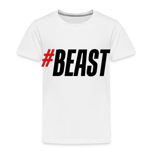 #BEAST T-Shirt White Mens - Toddler Premium T-Shirt