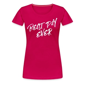 Best Day Ever Bride T-shirt - Women's Premium T-Shirt