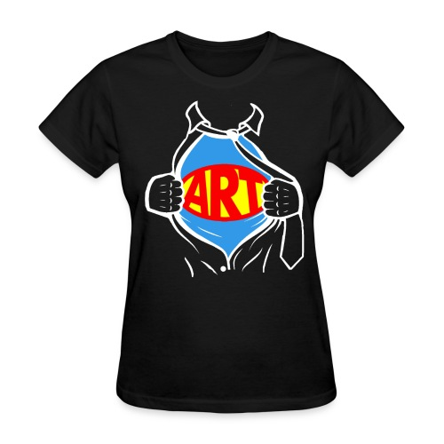 Art is a Super Power!  - Women's T-Shirt