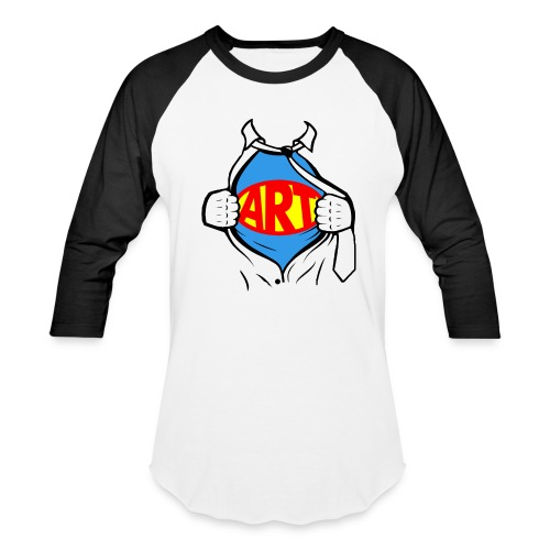 Art is a Super Power!   - Baseball T-Shirt