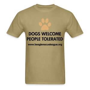 Dogs Welcome People Tolerated - Men's T-Shirt