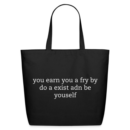 Earn you a fry - Eco-Friendly Cotton Tote