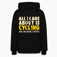 All I Care About Is Cycling... Hoodies