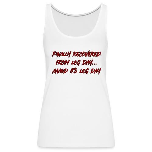 Leg Day - Women's Premium Tank Top