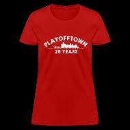 Women's T-Shirts ~ Women's T-Shirt ~ Playofftown 25